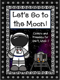 Let's Go to the Moon!  Journeys, 1st Grade, Centers for all ability levels