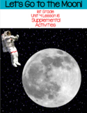 Let's Go to the Moon (Journeys Unit 4 Lesson 16)