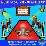 Let's Go to the Movies | Movie Music Camp or Workshop