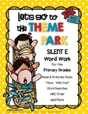 Let's Go to the Theme Park: Silent E Word Work Pack
