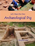 Let's Have Our Own Archaeological Dig