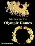 Let's Have Our Own Olympics