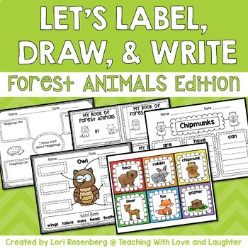 Let's Label, Draw, and Write About...Forest Animals