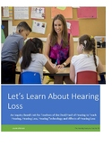 Let's Learn About Hearing Loss:  An Inquiry Based Unit for Deaf Education