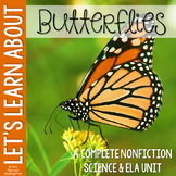Life Cycle of a Butterfly Nonfiction Science & ELA Unit