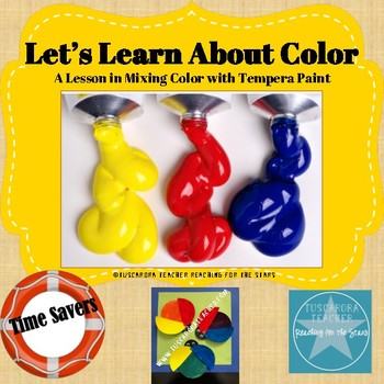 Let's Learn About Color: A Lesson in Mixing Color in Paint