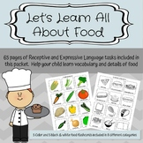 Let's Learn About Food: Receptive and Expressive Language