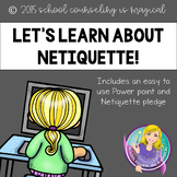Let's Learn About Netiquette Power Point