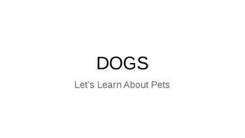 Let's Learn About Pets - Dogs (Sample)
