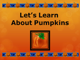 Let's Learn About Pumpkins Powerpoint