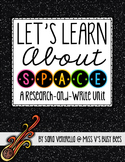 Let's Learn About Space {A Research and Write Unit}