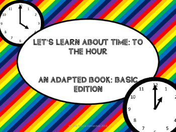 Let's Learn About Time: Time to the Hour An Adapted Book B