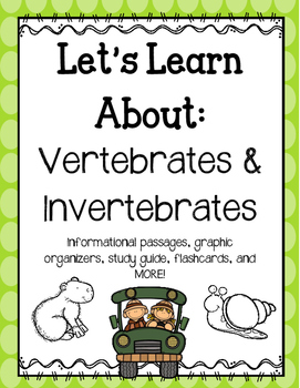 Let's Learn About Vertebrates and Invertebrates - A Growing Bundle!