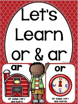 Let's Learn Ar & Or ( a phonics unit)