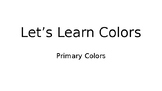 Let's Learn Colors: Primary Colors Sample