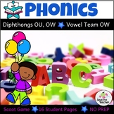Phonics: Diphthongs Ou, Ow and Vowel Team OW