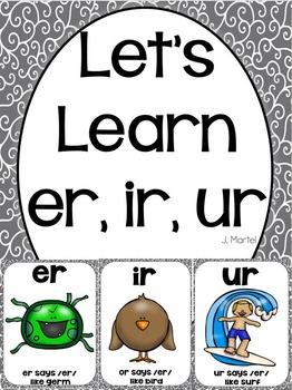 Let's Learn Er, Ir, Ur ( a phonics unit)