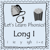 Let's Learn Phonics - LONG I Sound