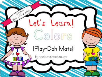 Let's Learn! Colors {Play Dough Mats}