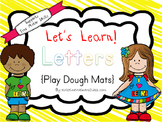 Let's Learn! Letters {Play Dough Mats}