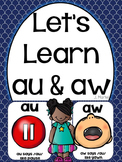 Let's Learn Au & Aw ( a phonics unit)
