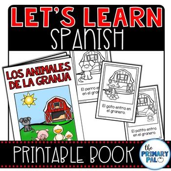 Let's Learn Spanish: 'Los Animales de la Granja' Printable Book