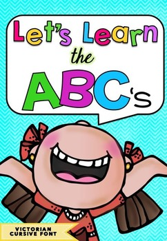 Let's Learn The ABC's BUNDLE in Victorian Modern Cursive Font