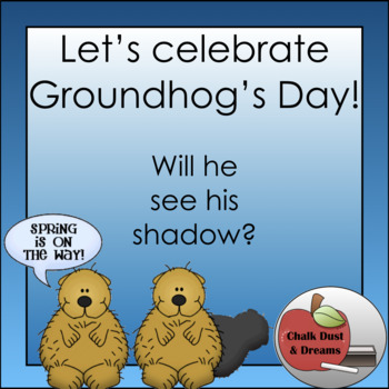 Let's Learn about Groundhog's Day!