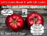 Let's Learn about it with QR Codes! Apples and Johnny Appleseed