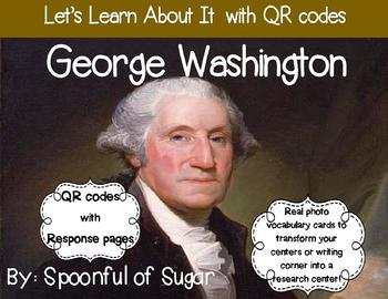Let's Learn about it with QR Codes! George Washington