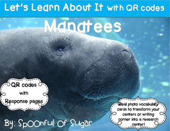 Let's Learn about it with QR Codes! Manatees
