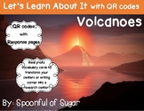 Let's Learn about it with QR Codes! Volcanoes