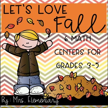 Let's Love Fall Math Centers