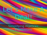 Let's Make A Deal- Simplifying Algebraic Expressions