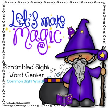 Let's Make Magic - Scrambled Sight Word Game