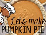 Let's Make Pumpkin Pie! Read, Cook, & Discuss (Cooking In the Classroom)