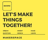 Let's Make Things Together Makerspace Poster
