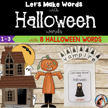 Let's Make Words with Halloween ~ A Word Study Station