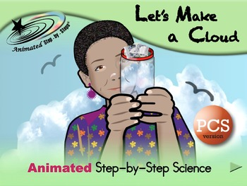 Let's Make a Cloud - Animated Step-by-Step Science - PCS