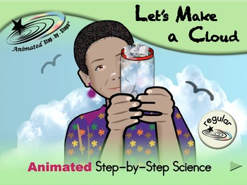 Let's Make a Cloud - Animated Step-by-Step Science - Regular