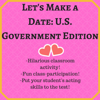 3 Branches of Government Game: Let's Make a Date