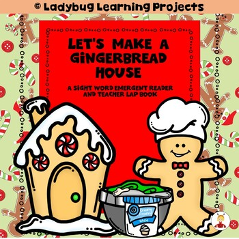 Let's Make a Gingerbread House  (A Sight Word Emergent Rea