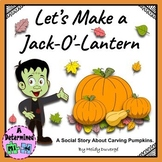 Let's Make a Jack-O'-Lantern   Black and White Options Included