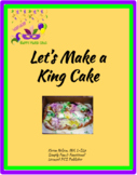 Let's Make a King Cake