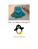 Let's Make a Penguin: An Origami Guided Reading Book Level B