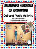 Let's Make a Robot Math Cut and Paste STEAM Activity