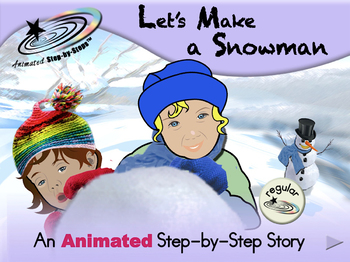 Let's Make a Snowman - Animated Step-by-Step Story - Regular
