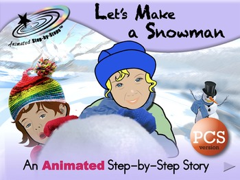 Let's Make a Snowman - Animated Step-by-Step Story PCS