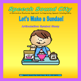 Let's Make an Ice Cream Sundae-Articulation Symbol Story b