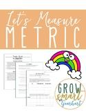 Let's Measure Metric